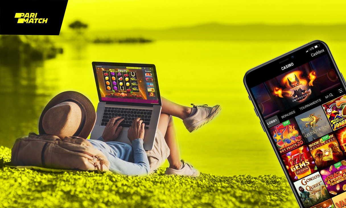 Play in Parimatch Casino everywhere.