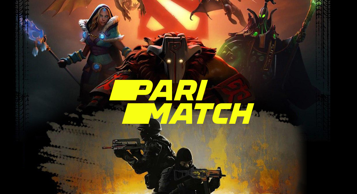 DOTA2 and CS:GO for betting obn PariMatch.